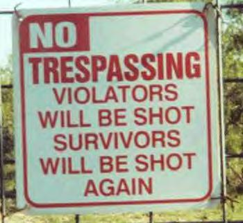 Awesome Signs: No trespassing