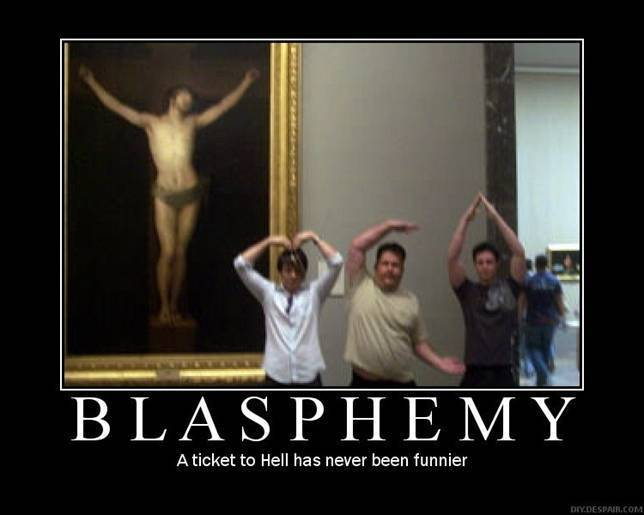 Crazy Motivationals: Blasphemy