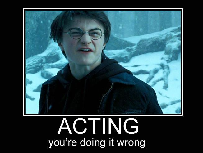 Crazy motivationals: Acting