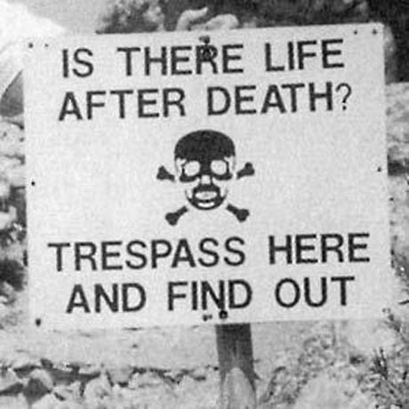 Crazy signs: No trespassing