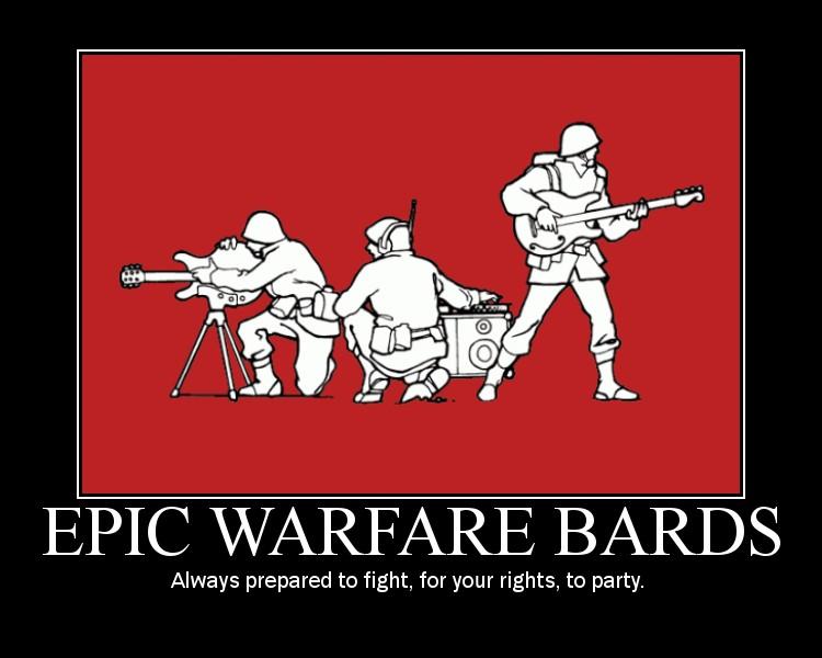 Crazy motivationals: Epic Warfare Bards