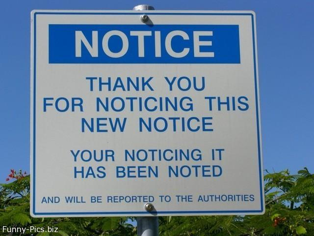 Crazy Signs: NOTICE