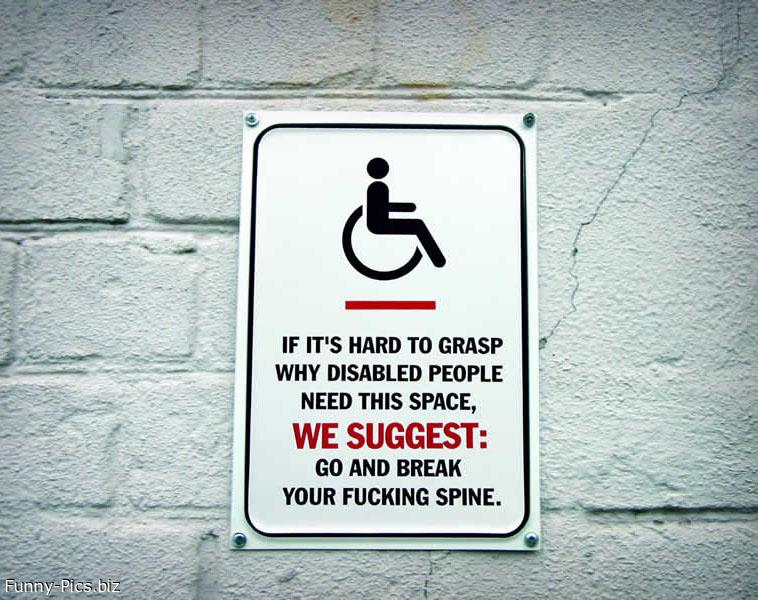 Funny Signs: Disabled people parking