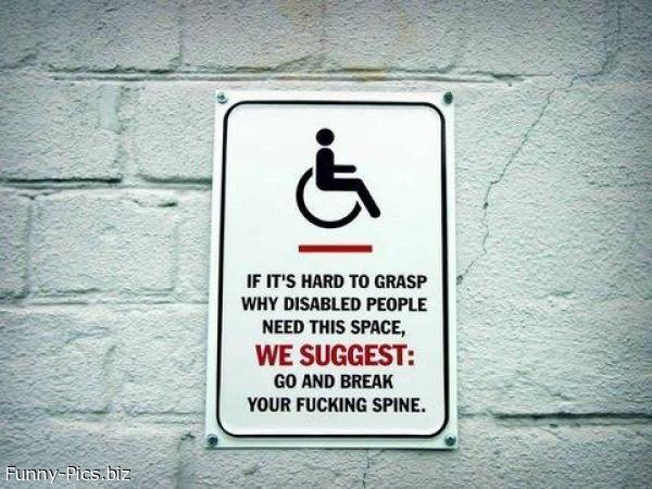 Funny Signs: Disabled People's space