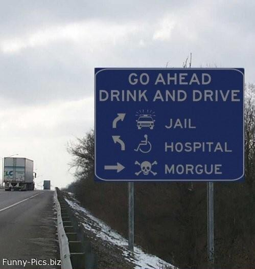Funny Signs: Drink Drive Go Ahead