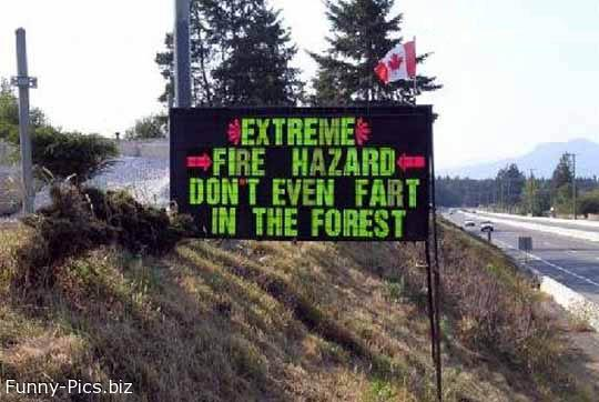 Funny Signs: Extreme Fire Hazard