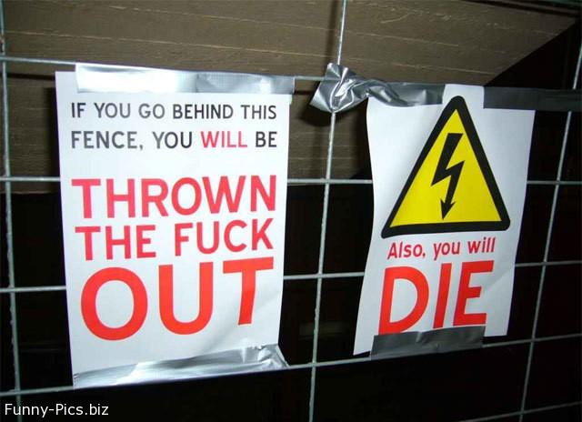 Funny Signs: Keep Out