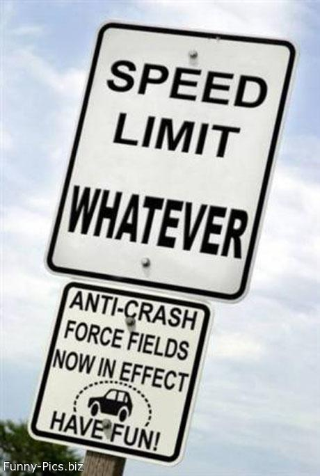 Funny Signs: Speed Limits - Force field