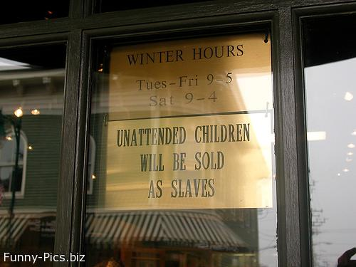 Funny Signs: Unattended children